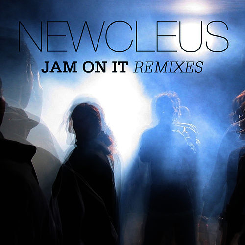 Jam On It Remixes de Newcleus