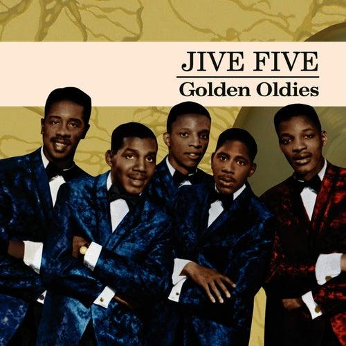 Golden Oldies de The Jive Five