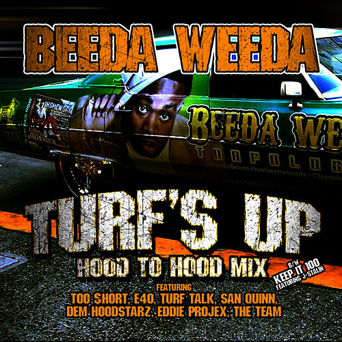 Turf's Up (Hood To Hood Remix) von Beeda Weeda