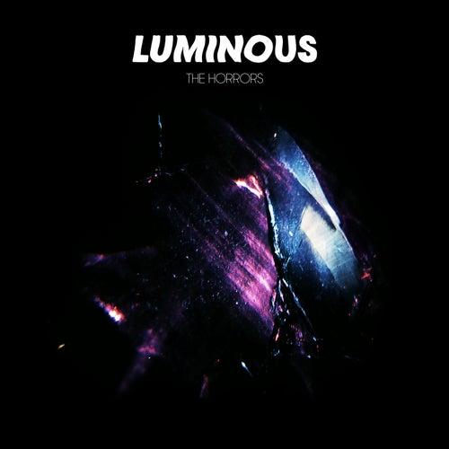 Luminous de The Horrors