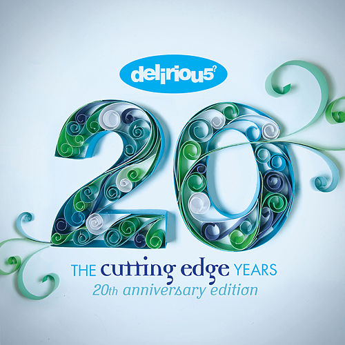 The Cutting Edge Years - 20th Anniversary Edition de Delirious?