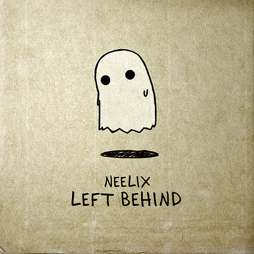 Left Behind Mix von Neelix