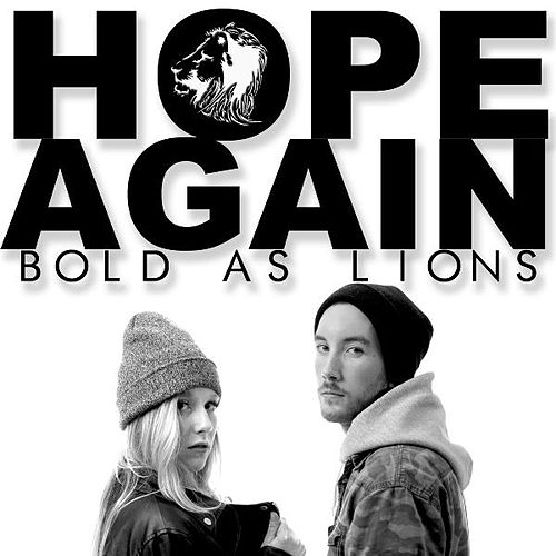 Hope Again by Bold as Lions