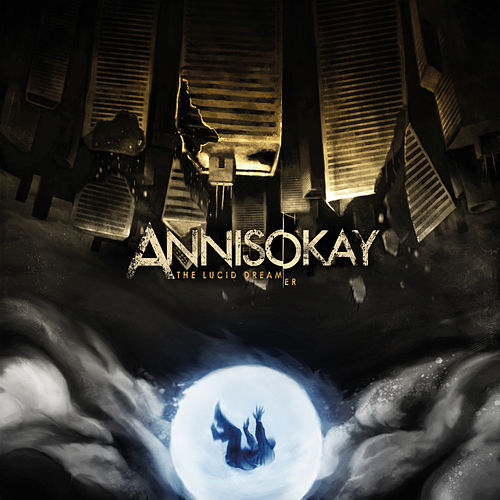 The Lucid Dream(er) von Annisokay