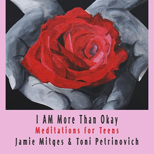 I Am More Than Okay by Jamie Mitges