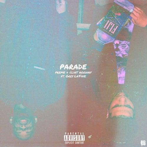 Parade - Single (feat. Grey La'faye) van Preme