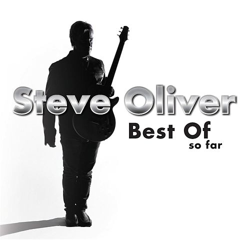 Best of so Far by Steve Oliver