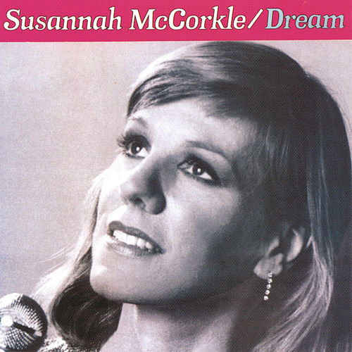 Dream von Susannah McCorkle