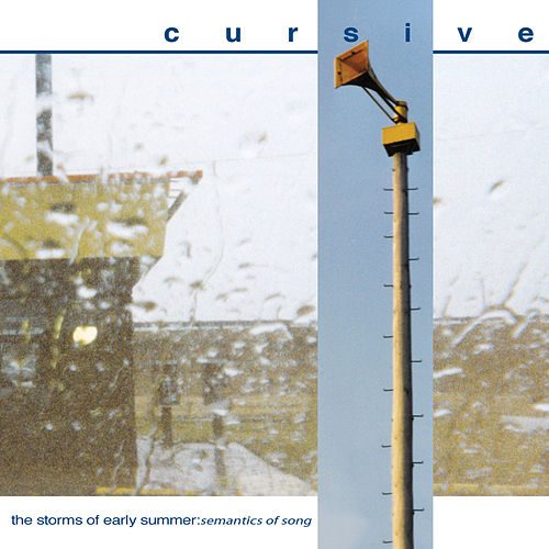 The Storms Of Early Summer... by Cursive