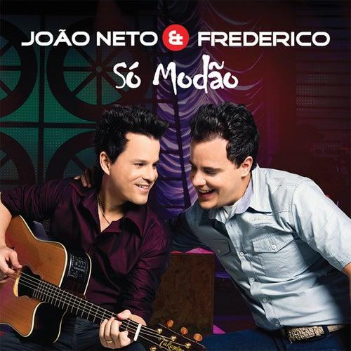 Só Modão (Ao Vivo) de João Neto & Frederico