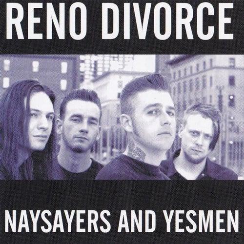 Naysayers and Yesmen de Reno Divorce