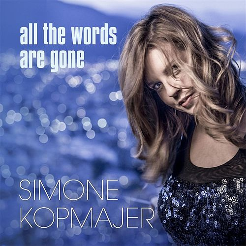 All the Words Are Gone by Simone Kopmajer