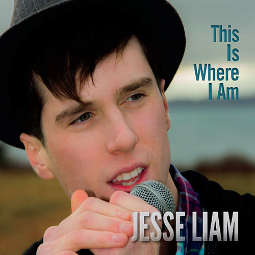 This Is Where I Am von Jesse Liam