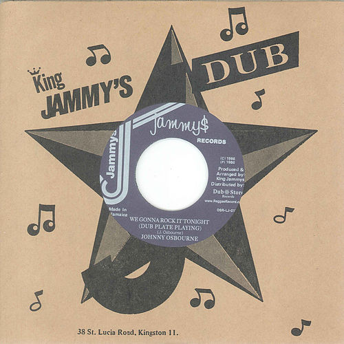 We Gonna Rock It Tonight (Dub Plate Playing) / We Gonna Rock It Tonight (Dub Plate Playing) Version by Johnny Osbourne