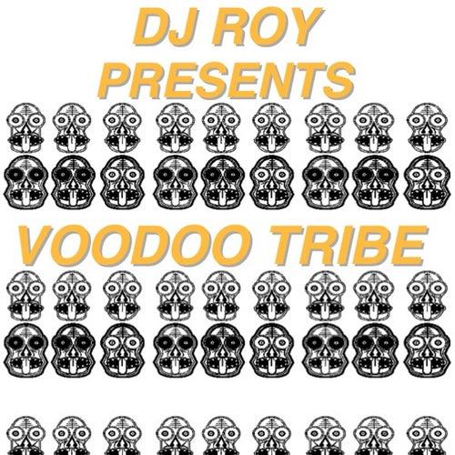 Voodoo Tribe von DJ Roy