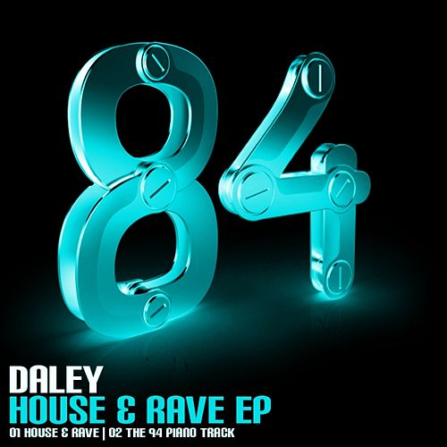 House & Rave - Single de Daley