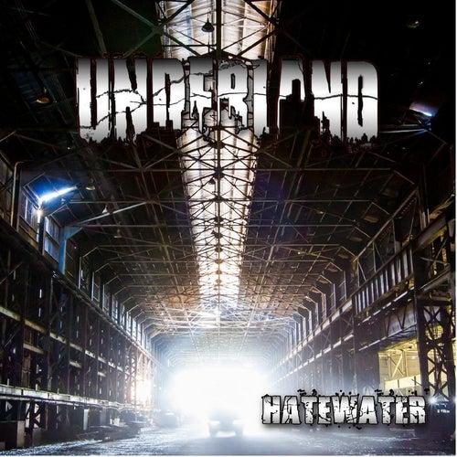 Hatewater von Underland