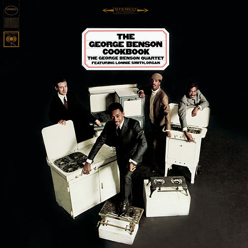 The George Benson Cookbook by George Benson