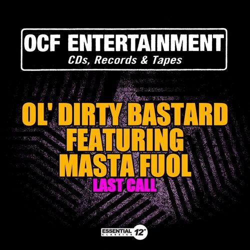 Last Call de Ol' Dirty Bastard