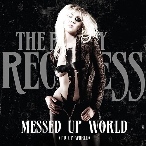 Messed Up World (F'd Up World) - Single by The Pretty Reckless