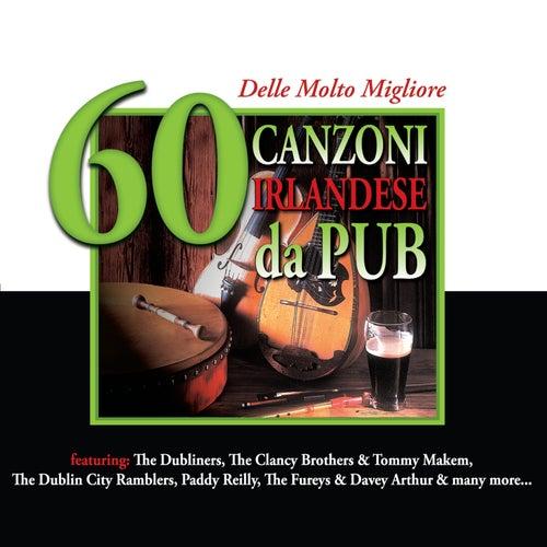 60 delle Molto Migliore Canzoni Irlandese da Pub by Various Artists