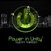 Power in Unity: Twenty Thirteen by Various Artists