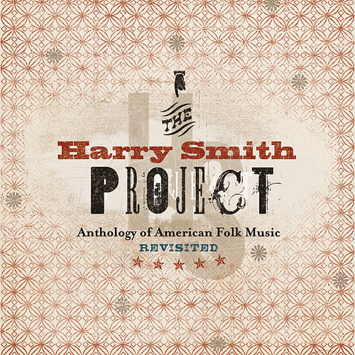The Harry Smith Project Live by Various Artists