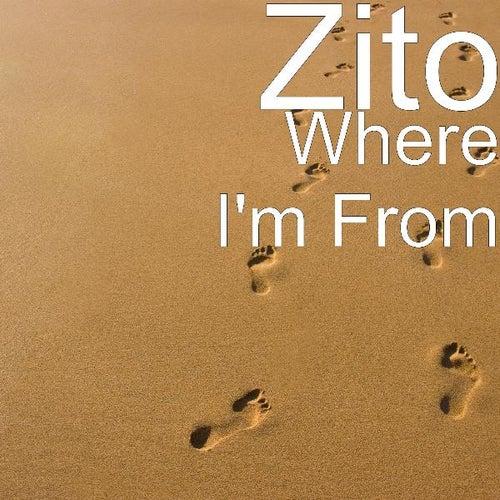 Where I'm From de Zito
