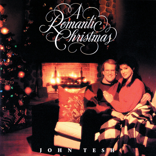 A Romantic Christmas by John Tesh