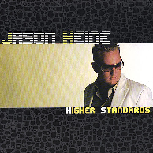 Higher Standards by Jason Heine