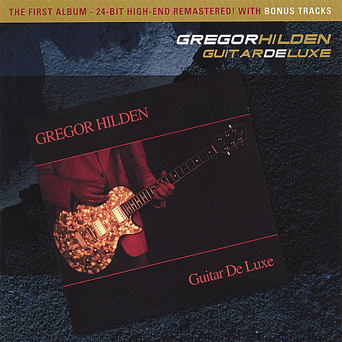 Guitar Deluxe (2006)  by Gregor Hilden