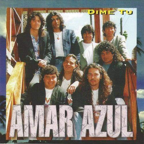 Dime Azul by Amar Azul