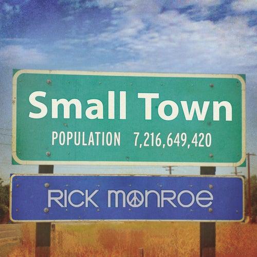 Small Town de Rick Monroe
