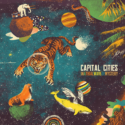 In A Tidal Wave Of Mystery (Deluxe Edition) von Capital Cities