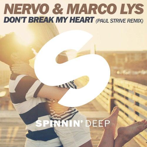 Don't Break My Heart (Paul Strive Remix) von NERVO