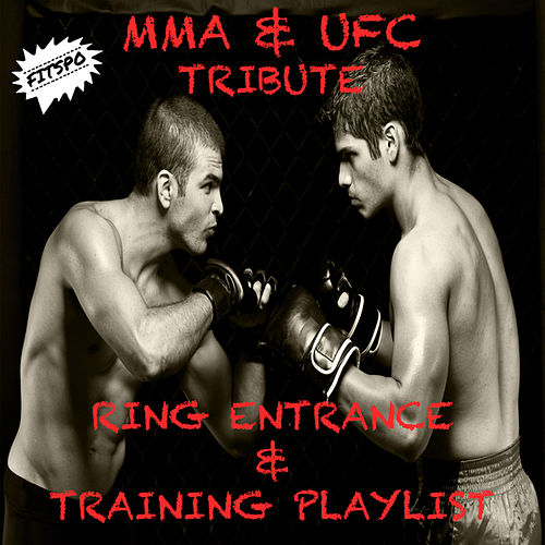 Mma & Ufc Tribute Ring Entrance & Training Playlist de Fitspo