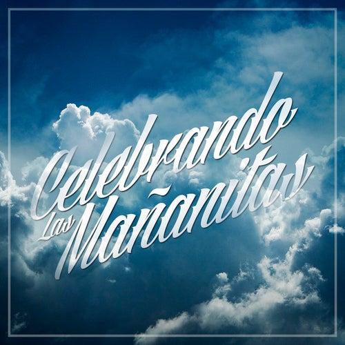 Celebrando Las Mananitas by Mariachi Mexico