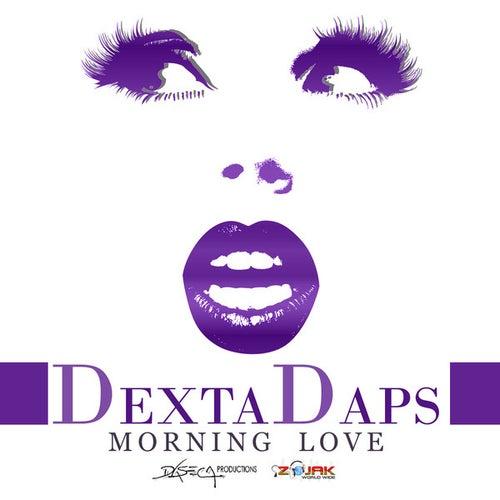 Morning Love - Single de Dexta Daps