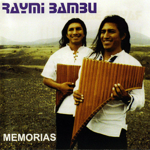 Memorias de Raymi Bambú