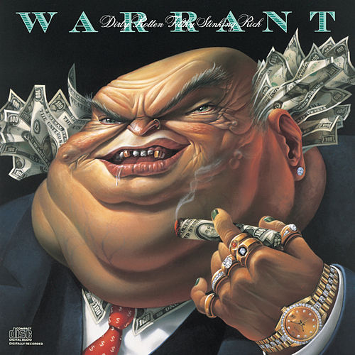 Dirty Rotten Filthy Stinking Rich von Warrant
