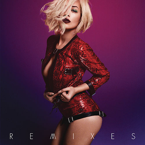 I Will Never Let You Down (Remixes) de Rita Ora