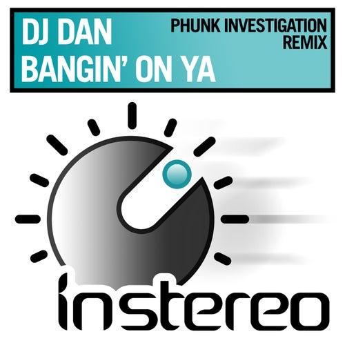 Bangin' on Ya de DJ Dan