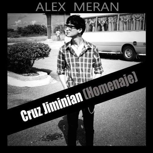 Cruz Jiminian (Homenaje) de Alex Meran