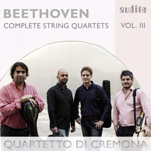 Beethoven: Complete String Quartets, Vol. 3 ('Great Fugue', Op. 133 and String Quartets, Op. 18 No. 4 & Op. 59 No. 1) by Quartetto di Cremona