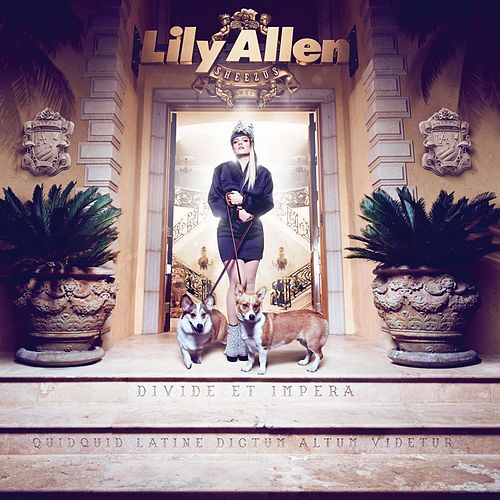 Sheezus (Deluxe Edition) by Lily Allen