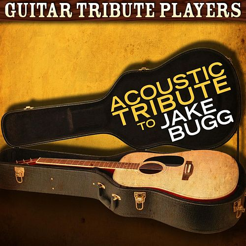 Acoustic Tribute to Jake Bugg de Guitar Tribute Players