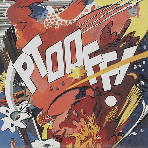 Ptooff! by The Deviants