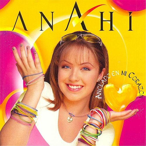 Anclado en Mi Corazón de Anahi
