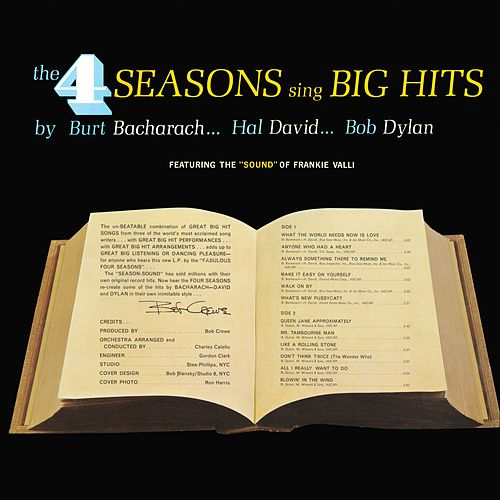 Sing Big hits by Burt Bacharach...Hal David...Bob Dylan by Frankie Valli & The Four Seasons