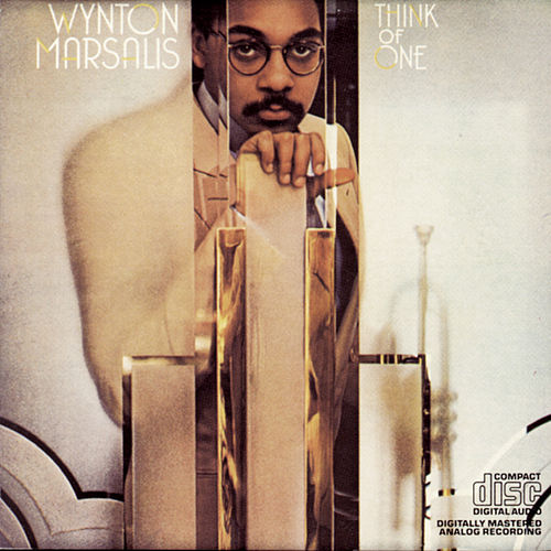 Think Of One... by Wynton Marsalis